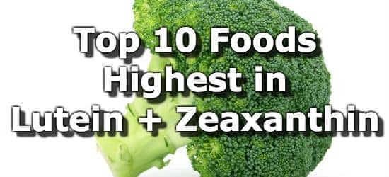 Top 10 Foods Highest in Lutein and Zeaxanthin