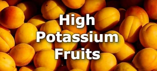 33 Fruits High in Potassium - A Ranking from Highest to Lowest