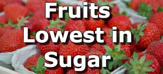 The Top 10 Fruits Lowest in Sugar
