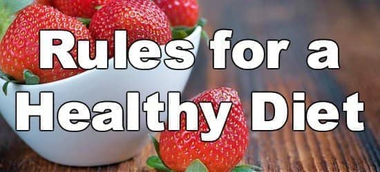Start Here: 11 Rules for a Healthy Diet