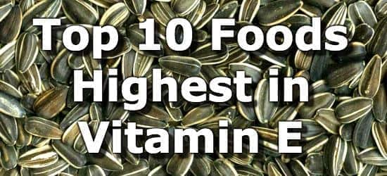 Top 10 Foods Highest in Vitamin E + Printable One Page Sheet